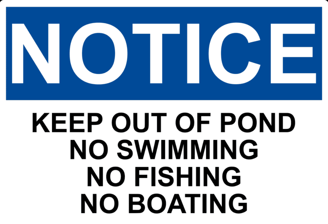 Notice: Keep out of Pond